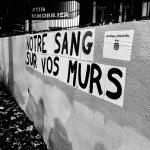 Notre sang sur vos murs