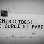 feminicides ni oubli ni pardon